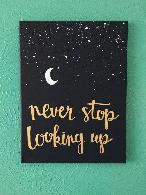 """Canvas quote 12×16 – """"never stop looking up"""" – stars, moon, hope -…"""