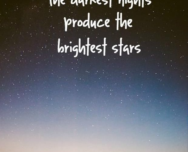 The Darkest Nights produce the brightest stars. | 19 Profound John Green Quotes …