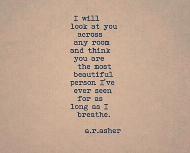 """""""I will look at you across any room and think you are the most beautiful perso…"""