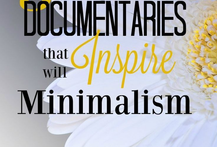 Ready to take the plunge into minimalism? These documentaries are great inspirat…