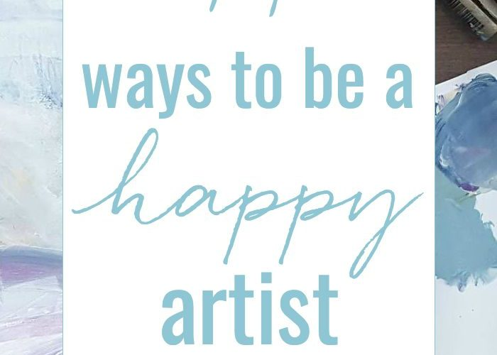 14 ways to be a happy artist – what does that even mean? Here are some signposts…