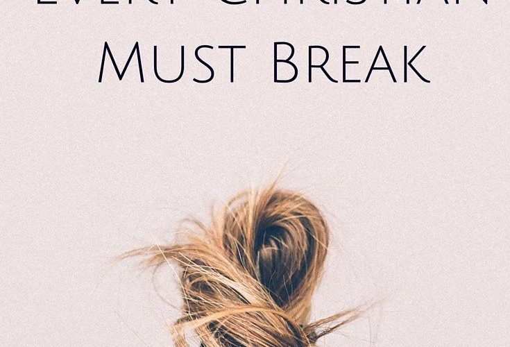 Bad Every Christian {Girl} Must Break .Bad habits are a pain… for us and other…