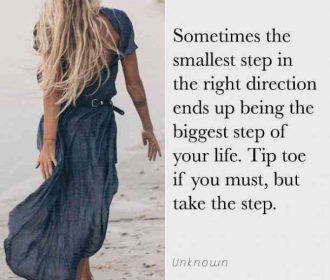 """Sometimes the smallest step in the right direction ends up being the biggest st…"