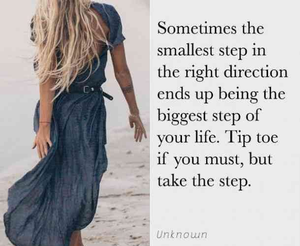 """""""Sometimes the smallest step in the right direction ends up being the biggest st…"""