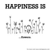Happiness #299: Happiness is flowers.