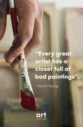Every great artist has a closet full of bad paintings – David Young