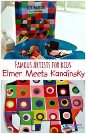 Famous Artists for Kids: Love this Elmer Kandinsky mash-up! So perfect.
