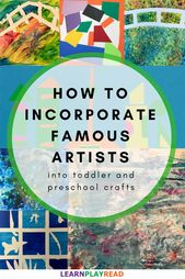 How to Incorporate Famous Artists into Toddler and Preschool Crafts: It's not …