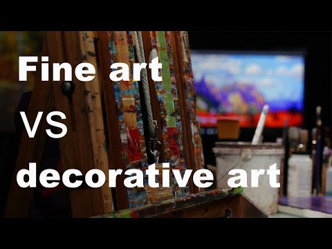 Fine art vs Decorative art
