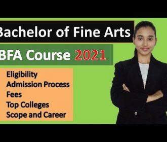Bachelor of Fine Arts, BFA course details 2020