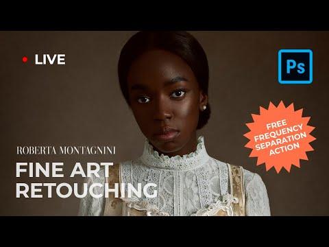 Fine Art Retouching (Photoshop) [#LIVE]