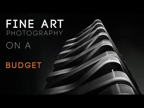 Fine Art Photography ON A BUDGET
