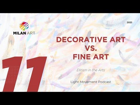 Decorative Art vs. Fine Art: Elitism in the Arts